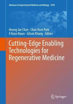 Cutting-Edge Enabling Technologies for Regenerative Medicine