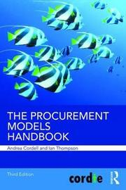 The Procurement Models Handbook by Andrea Cordell