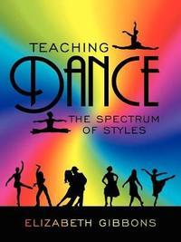 Teaching Dance by Elizabeth Gibbons