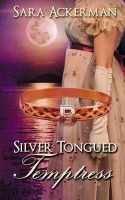 Silver-Tongued Temptress by Sara Ackerman