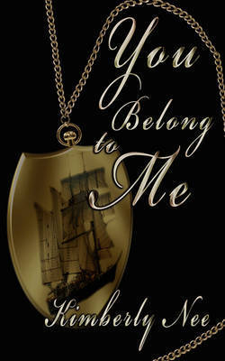 You Belong to Me by Nee Kimberly