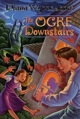 The Ogre Downstairs by Diana Wynne Jones