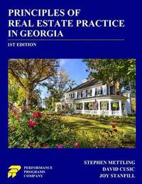 Principles of Real Estate Practice in Georgia by Stephen Mettling
