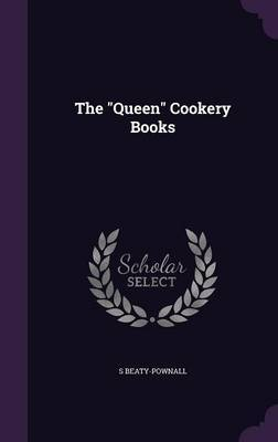 The Queen Cookery Books by S Beaty-Pownall image
