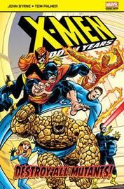 X-Men: The Hidden Years by Byrne John