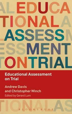 Educational Assessment on Trial by Christopher Winch image