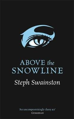 Above the Snowline by Steph Swainston image