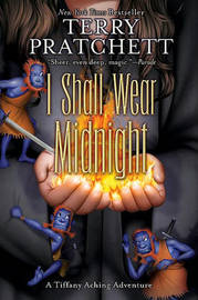 I Shall Wear Midnight (Discworld 38 - Tiffany Aching/The Witches) (US Ed.) by Terry Pratchett