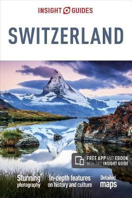 Insight Guides Switzerland by Insight Guides