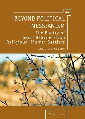 Beyond Political Messianism by David C Jacobson image