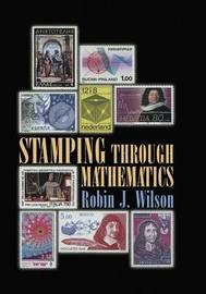 Stamping through Mathematics by Robin J Wilson