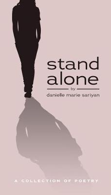 Stand Alone by Danielle Marie Sariyan
