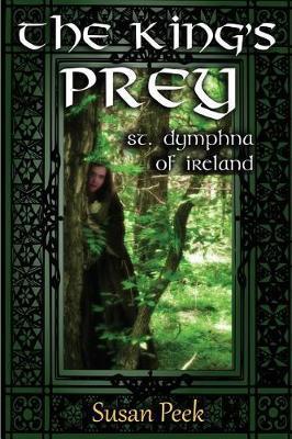 The King's Prey by Susan P Peek