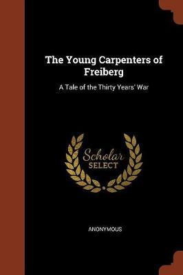The Young Carpenters of Freiberg by * Anonymous image