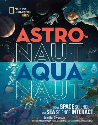 Astronaut-Aquanaut by Jennifer Swanson image