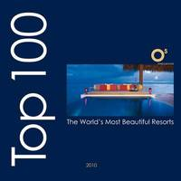 Top 100 Resorts Worldwide by Ovidio Guaita