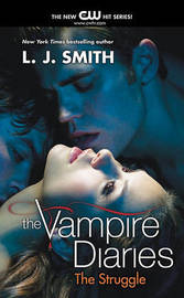 The Struggle (Vampire Diaries #2) (TV Tie-in cover) by L.J. Smith image