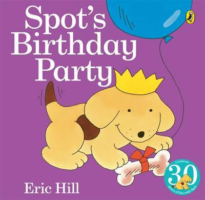 Spot's Birthday Party by Eric Hill image