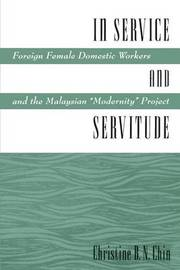 In Service and Servitude by Christine Chin