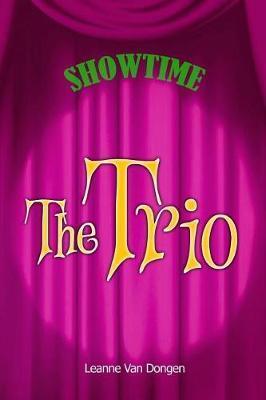 The Trio by Leanne Van Dongen