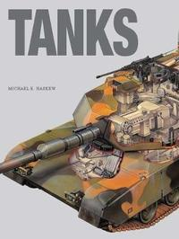Tanks by Michael E Haskew