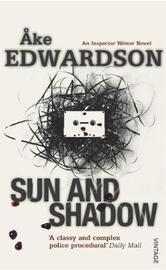 Sun And Shadow by Ake Edwardson image