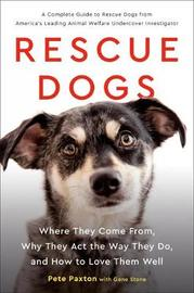 Rescue Dogs by Pete Paxton