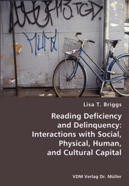 Reading Deficiency and Delinquency by Lisa T. Briggs image