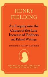 An Enquiry into the Causes of the Late Increase of Robbers, and Related Writings by Henry Fielding image