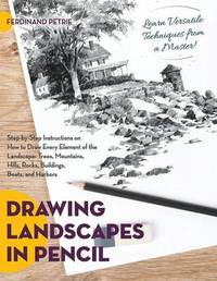 Drawing Landscapes in Pencil by Ferdinand Petrie