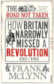 The Road Not Taken by Frank McLynn
