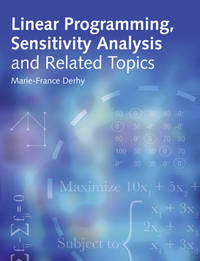 Linear Programming, Sensitivity Analysis & Related Topics by Marie-France Derhy image