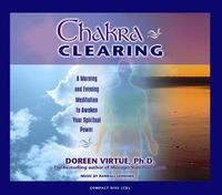 Chakra Clearing: A Morning and Evening Meditation to Awaken Your Spiritual Power by Doreen Virtue image
