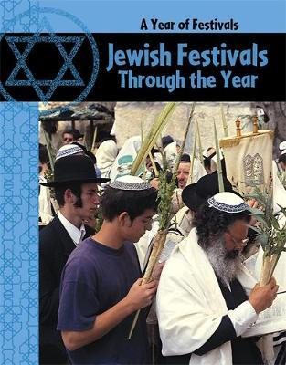 Jewish Festivals Through the Year by Anita Ganeri image