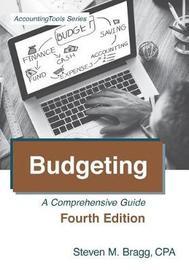 Budgeting by Steven M. Bragg