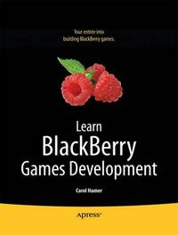 Learn BlackBerry Games Development by Carol Hamer image
