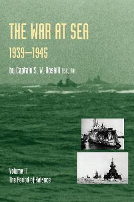 War at Sea 1939-45: v. 2 by S.W. Roskill