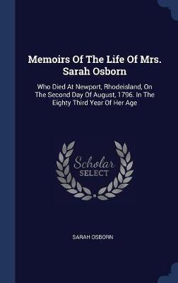 Memoirs of the Life of Mrs. Sarah Osborn by Sarah Osborn image