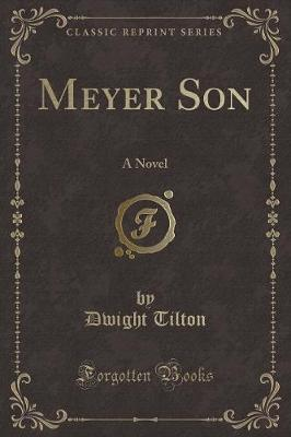 Meyer Son by Dwight Tilton