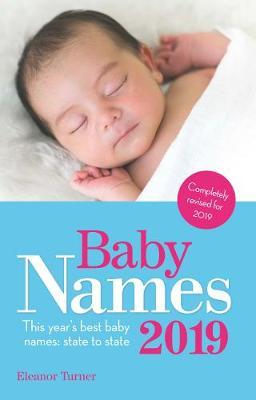 Baby Names 2019 by Eleanor Turner