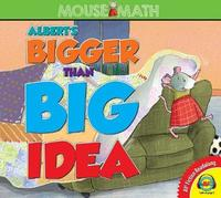 Albert's Bigger Than Big Idea by Eleanor May