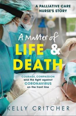 A Matter of Life and Death by Kelly Critcher
