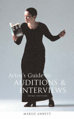 Actor's Guide to Auditions and Interviews by Margo Annett image