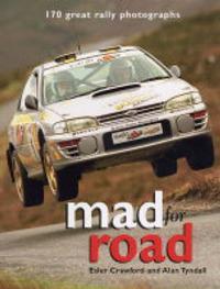 Mad for Road by Esler Crawford image