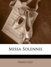 Missa Solennis by Franz Liszt