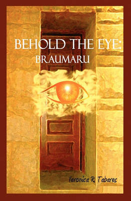 Behold the Eye by Veronica R Tabares image