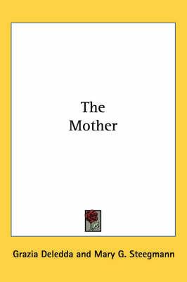 The Mother by Grazia Deledda