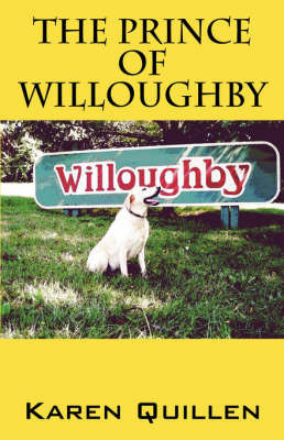 The Prince of Willoughby by Karen, Quillen
