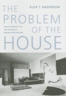 The Problem of the House by Alex Thomas Anderson