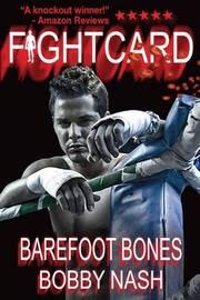 Fight Card: Barefoot Bones by Bobby Nash image
